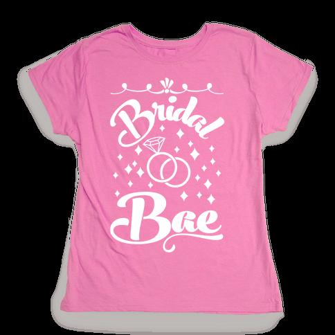 Bridal Bae Womens T-Shirt