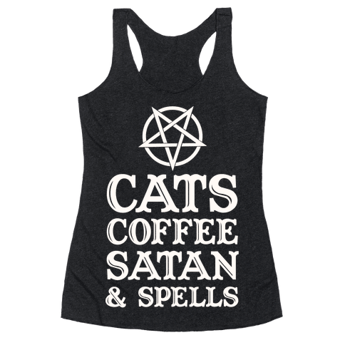 Cats Coffee Satan & Spells Racerback Tank Top