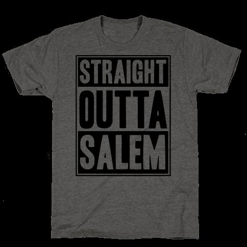 Straight Outta Salem Mens T-Shirt
