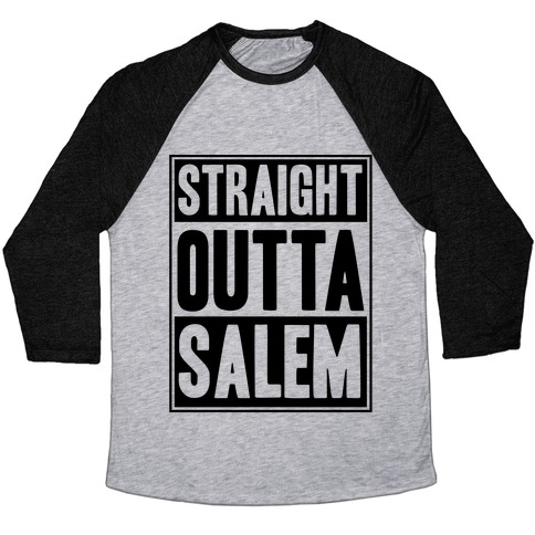 Straight Outta Salem Baseball Tee