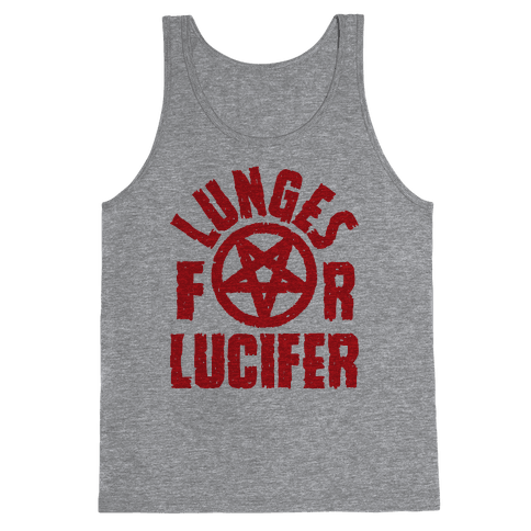 Lunges For Lucifer Tank Top