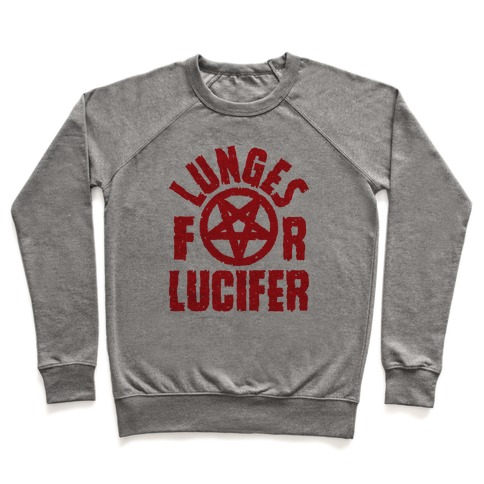 Lunges For Lucifer Crewneck Sweatshirt | LookHUMAN