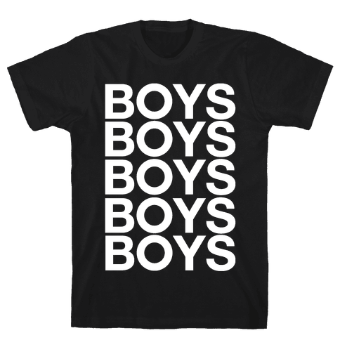 Boys Boys Boys Mens T-Shirt