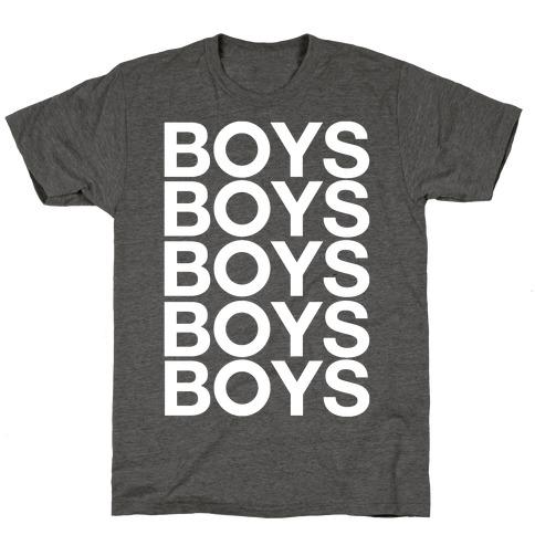 Boys Boys Boys T-Shirt