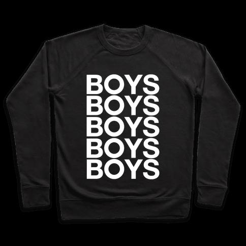 Boys Boys Boys Pullover