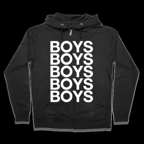 Boys Boys Boys Zip Hoodie