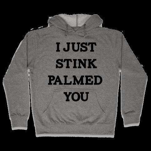 STINK PALM Hooded Sweatshirt