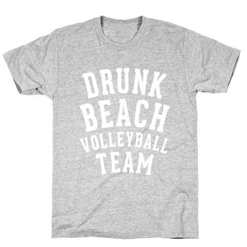 Drunk Beach Volleyball Team T-Shirt