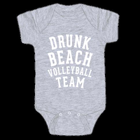 Drunk Beach Volleyball Team Baby Onesy