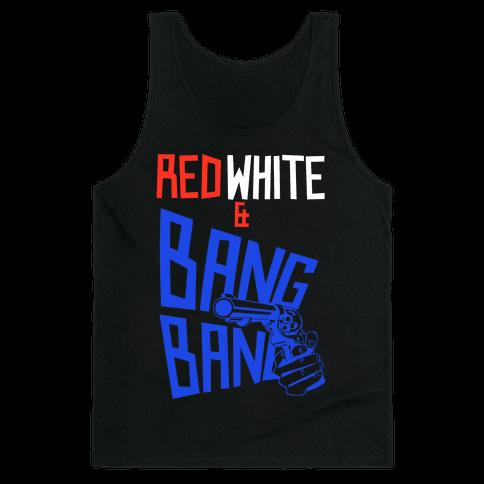 Red White and Bang Bang