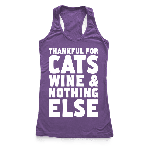 Thankful For Cats And Wine Racerback Tank Top