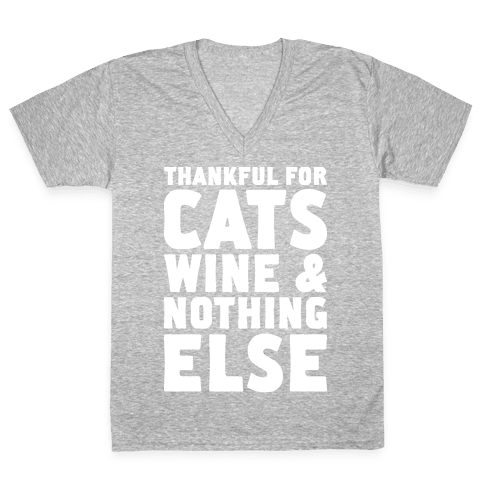 Thankful For Cats And Wine V-Neck Tee Shirt