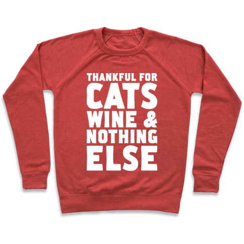 Thankful For Cats And Wine Pullover