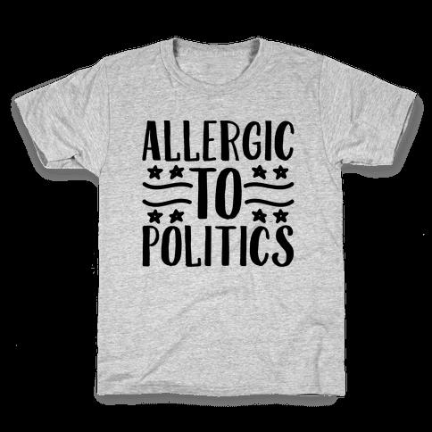 Allergic To Politics Kids T-Shirt