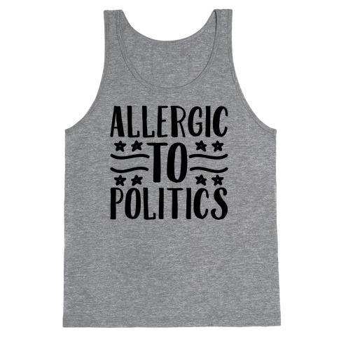 Allergic To Politics Tank Top
