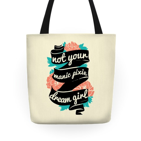 Not Your Manic Pixie Dream Girl Tote