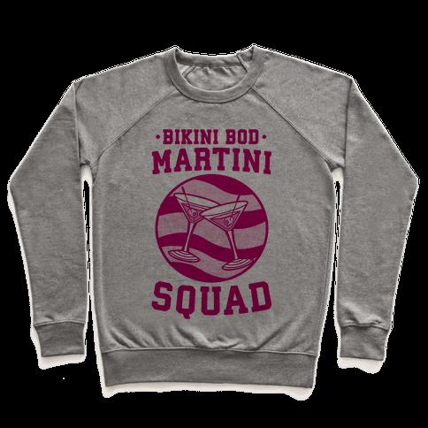 Bikini Bod Martini Squad Pullover