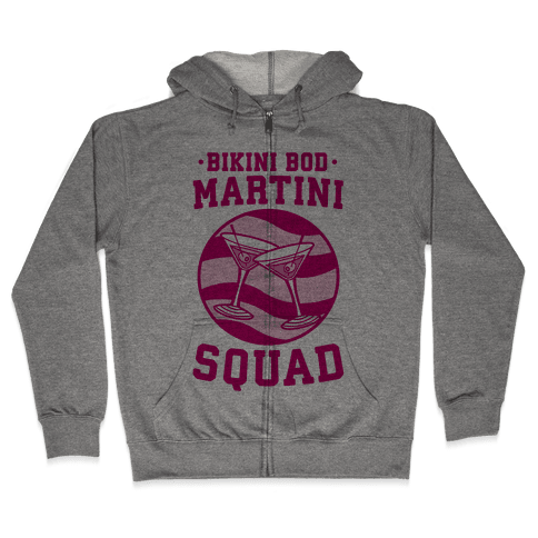 Bikini Bod Martini Squad Zip Hoodie