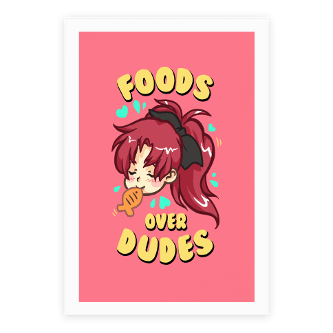 Foods Over Dudes Parody Poster