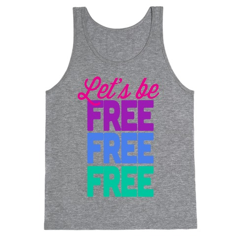 Let's be Free Tank Top