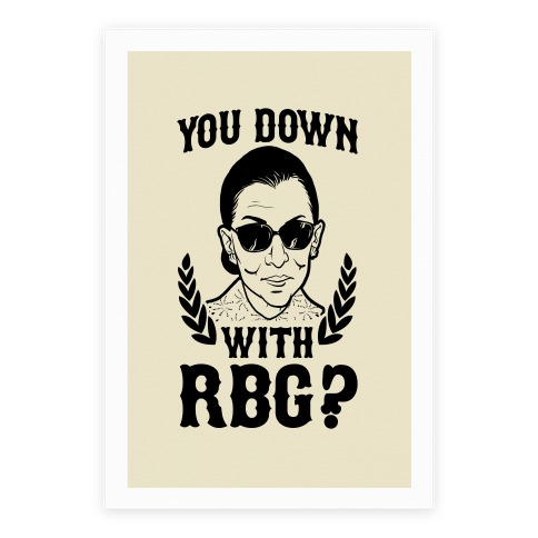 You Down With RBG? Poster