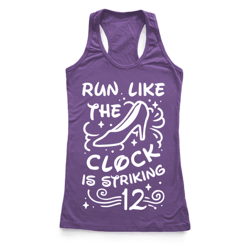Run Like the Clock Is Striking 12 Racerback Tank Top