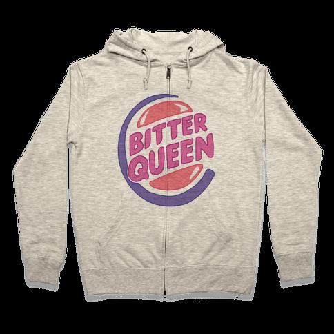 Bitter Queen Parody Zip Hoodie