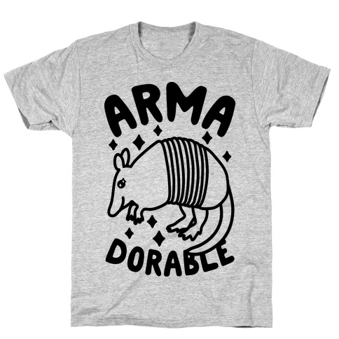 Arma-dorable T-Shirt