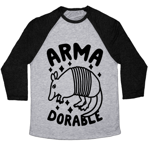 Arma-dorable Baseball Tee