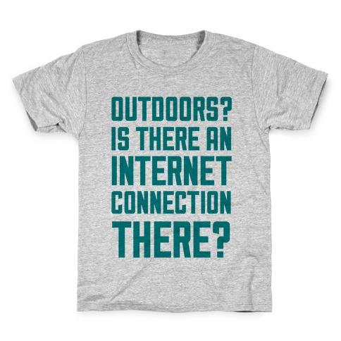 Outdoors? Kids T-Shirt