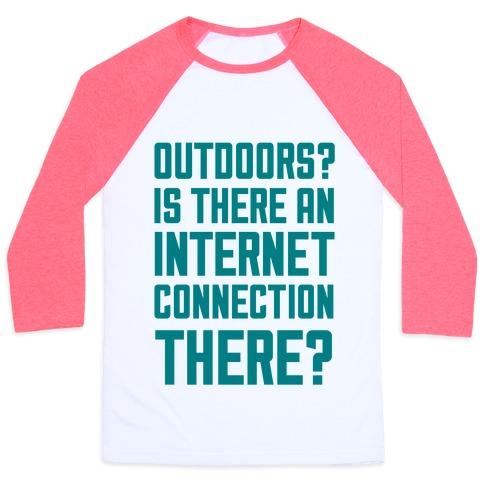 Outdoors? Baseball Tee