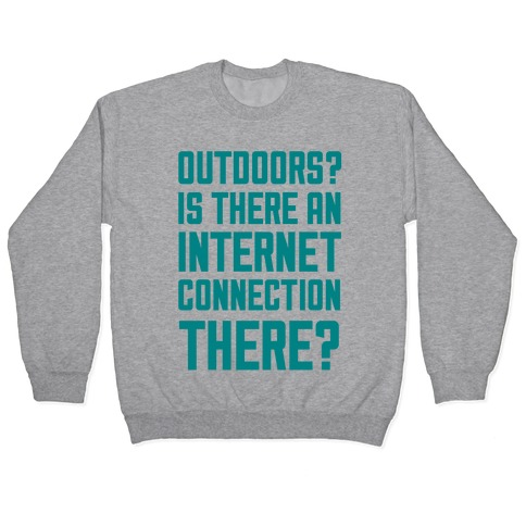 Outdoors? Pullover