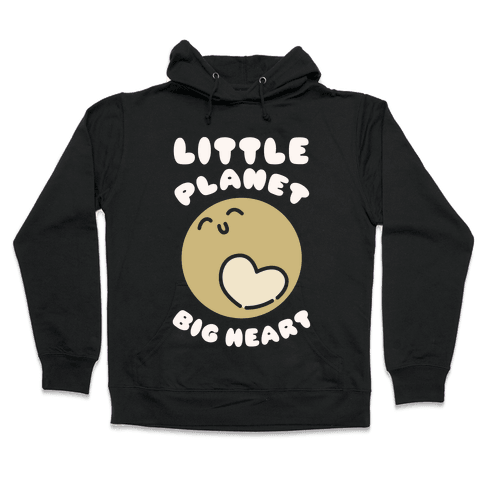 Little Planet Big Heart Hooded Sweatshirt