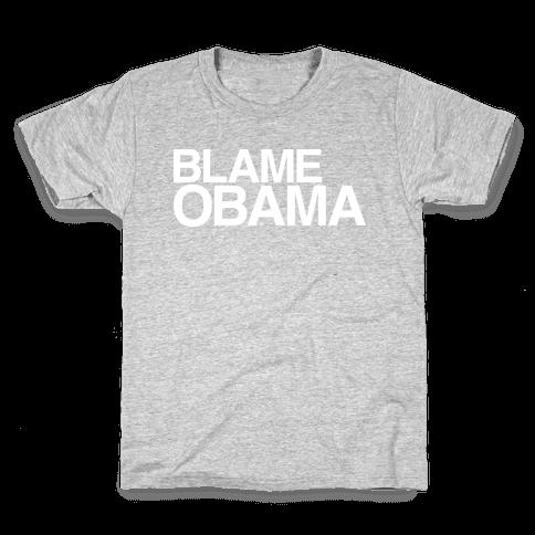 Blame Obama Kids T-Shirt