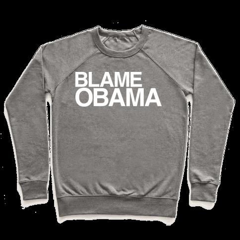 Blame Obama Pullover
