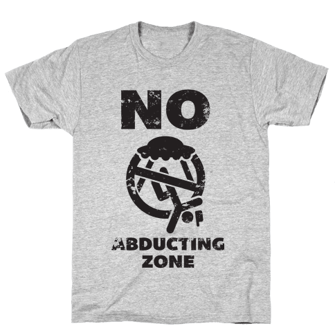 No Abducting Zone (yellow) Mens T-Shirt
