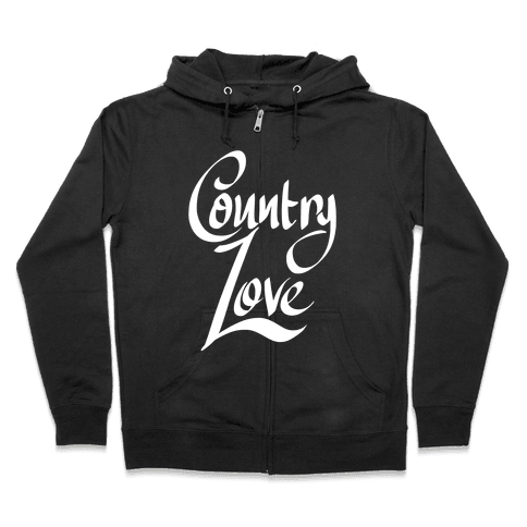 Country Love Zip Hoodie
