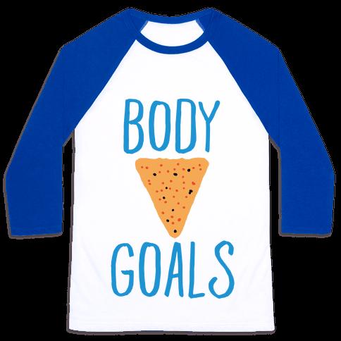 Body Goals Baseball Tee