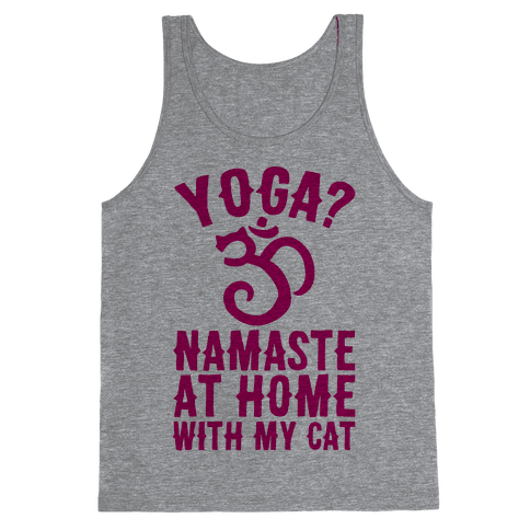 Namaste At Home With My Cat Tank Top
