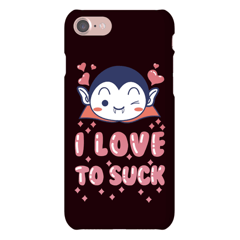 I Love To Suck Vampire Phone Case