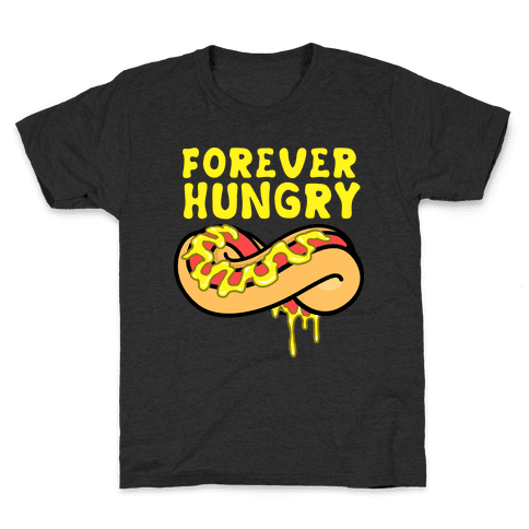 Forever Hungry Kids T-Shirt