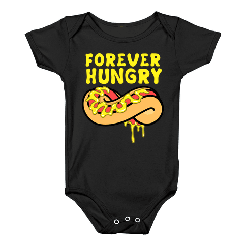 Forever Hungry Baby Onesy