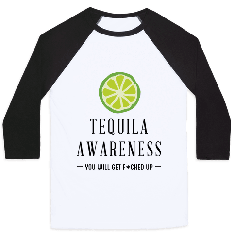 Tequila Awareness Baseball Tee