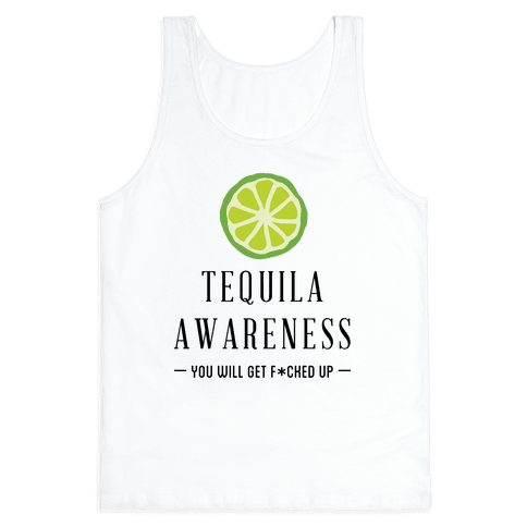 Tequila Awareness Tank Top