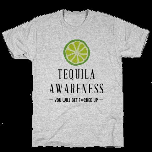 Tequila Awareness Mens T-Shirt