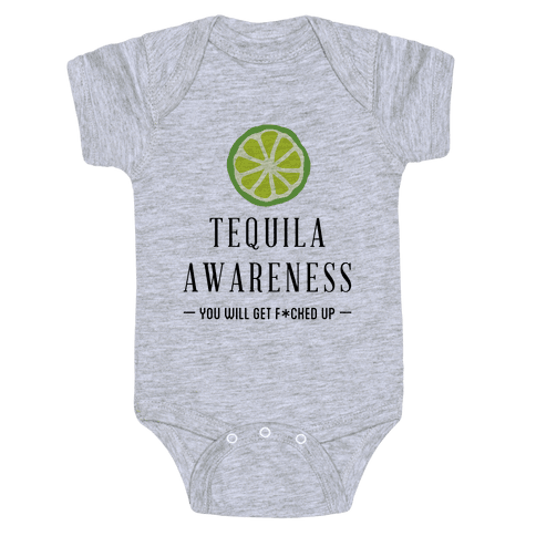 Tequila Awareness Baby Onesy