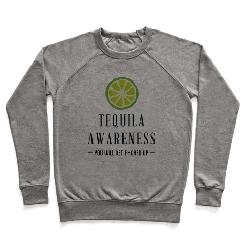 Tequila Awareness Pullover