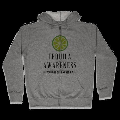 Tequila Awareness Zip Hoodie