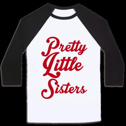 Pretty Little Sisters Baseball Tee