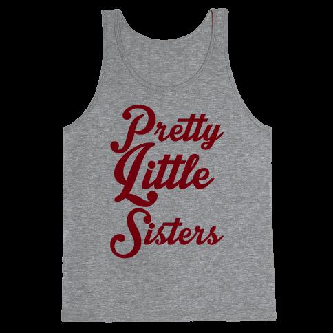 Pretty Little Sisters Tank Top